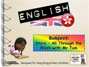 Tom's TEFL - Story: All Through the Week with Mr Tom