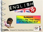 Tom's TEFL - Story: The True Story of the Big Bad Wolf