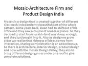 Mozaic-Architecture Firm and Product Deisgn in India