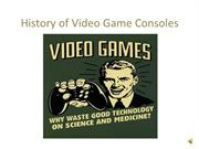 History of Video Game Consoles