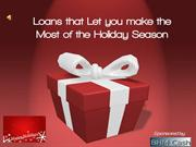 Loans that Let you make the Most of the Holiday Season