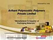 Arihant Polymoulds And Polymers Private Limited Maharashtra India
