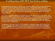 Configuring ASP.NET for better coding