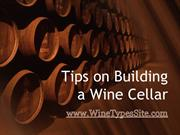 Tips on Building a Wine Cellar