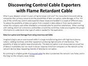 Discovering Control Cable Exporters with Flame Retardant Cable