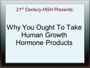 Why You Ought To Take Human Growth Hormone Products