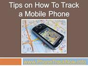 Tips on How To Track a Mobile Phone