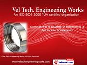 Vel Tech. Engineering Works Tamil Nadu India