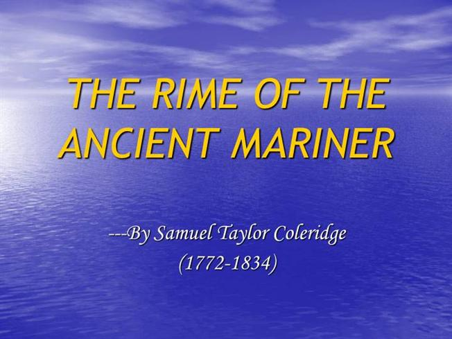 Presntation On The Poemthe Rime Of The Ancient Mariner Authorstream