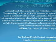 Gardenia Glory real estate property@ 9212455655