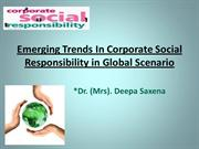 Emerging Trends In Corporate Social Responsibility in Global