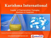 Karishma Pharma Machines/ Karishma International Maharashtra India