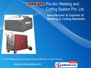 Pro-Arc Welding and Cutting System Private Limited Maharashtra India