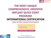 IMPLANT QUICK START PROGRAM