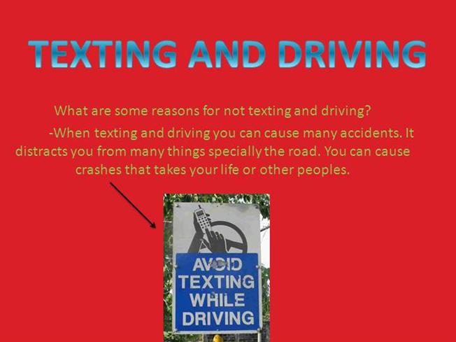 "dangers of texting and driving essay The dangers of texting while driving are quite pronounced on the roads today danger in the wake of cell phone use is no stranger to lawmakers and organizations wilson in 2007 notes that 89% of americans believe texting is ""distracting, dangerous, and should be outlawed,"" yet 66% text while driving."