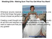 Wedding Gifts - Making Sure That You Get What You Want