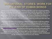 MOTIVATIONAL STORIES- work for all kind of human beings
