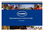 Cairn India - Enhancing Energy Security for India November 2011