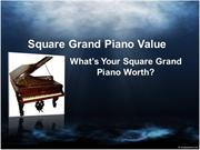 Square Grand Piano Value  Whats Your Square Grand Piano Worth