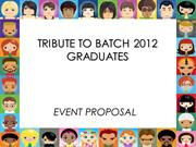 TRIBUTE TO BATCH 2012 GRADUATES