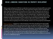 Brian Linnekens suggestions on Property Development