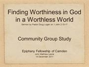 Epiphany Camden - Finding Worthiness in God in a Worthless World