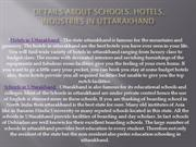 Details about Schools, Hotels, Industries in Uttarakhand