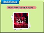 How to Make R&B Beats