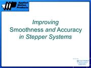 Improving Smoothness & Accuracy in Stepper Systems