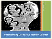 Dissociative Identity Disorder - and Multiple Personality Disorder