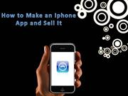How to Make an Iphone App and Sell It