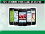 How to Rotate iPhone Apps on an iPad