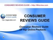 CONSUMER REVIEWS GUIDE - 99Review