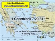 3rd Sunday - Second Reading: First Corinthians 7:29-31