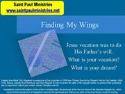 3rd Sunday - Gospel Illustration: Mark 1:14 – Finding My Wings!
