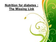 Nutrition for diabetes The Missing Link