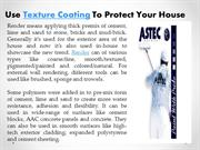 Use texture coating to protect your house- astecpaints.com.au