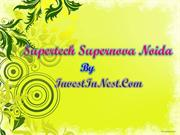 Supertech Supernova Best Deals in Noida @ 09717841117