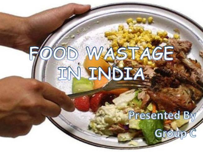 Food Wastage In India Authorstream