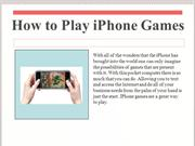 How to Play iPhone Games