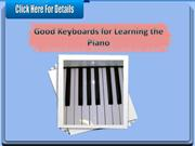 Good Keyboards for Learning the Piano
