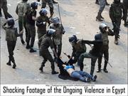 EGYPT : Shocking Footage of the Ongoing Violence