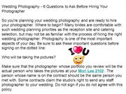 Wedding Photography - 6 Questions to Ask Before Hiring Your Photograph