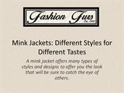 Mink Jackets Different Styles for Different Tastes