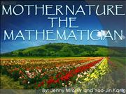 Mother Nature The Mathematician