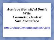 Cosmetic Dentist San Francisco | Teeth Whitening San Francisco