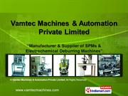 Vamtec Machines and Automation Private Limited Tamil Nadu India