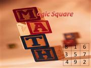 MATHS [Magic square]