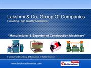 Lakshmi and Co. Group Of Companies Tamil Nadu India