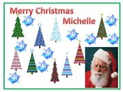 Merry Christmas Michelle